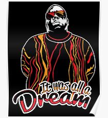 The Notorious B.I.G. - It was all a dream Poster