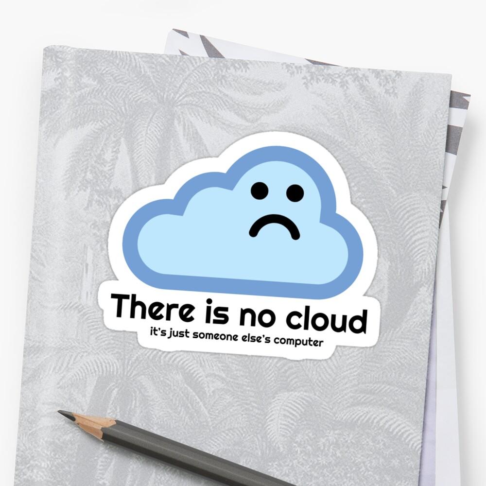 No hay nube Pegatina