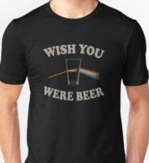 Souhaite que tu sois de la bière T-shirt ajusté