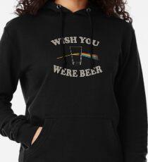 Wish you were beer Lightweight Hoodie