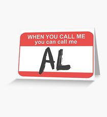 You Can Call Me Al Greeting Card