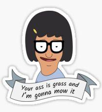 Your Ass Is Grass Sticker