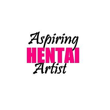 Aspiring Hentai Artist by Burn1Em