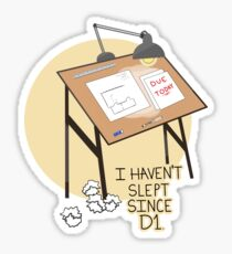 I Haven't Slept Since D1 Sticker