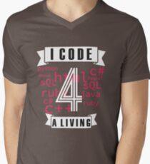 I CODE FOR A LIVING. Men's V-Neck T-Shirt