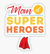 Mom Of Super Heroes Awesome Mother  Sticker
