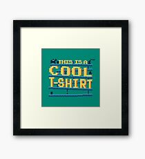 This Is a Cool Tshirt Framed Print