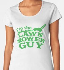 I;m the LAWNMOWER guy! with mower in green Women's Premium T-Shirt