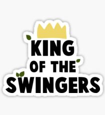 King of the Swingers Sticker