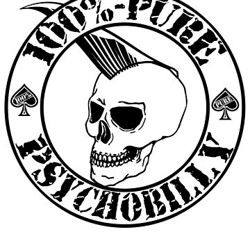 Pure Psychobilly - Black Stamp by SquareDog