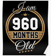 Funny Vintage 80th Birthday I'm 960 Months Old Gift Poster
