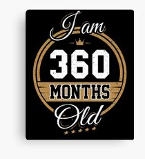 Funny Vintage 30th Birthday I'm 360 Months Old Gift Canvas Print