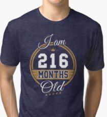 Funny Vintage 18th Birthday I'm 216 Months Old Gift Tri-blend T-Shirt