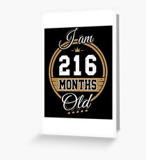 Funny Vintage 18th Birthday I'm 216 Months Old Gift Greeting Card