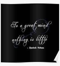 To a great mind nothing is little Poster