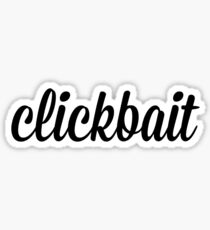 clickbait. Sticker