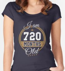 Funny Vintage 60th Birthday I'm 720 Months Old Gift Women's Fitted Scoop T-Shirt