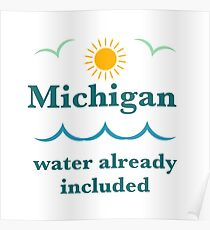 Michigan, water already included Poster