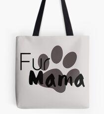 Fur mamafur Tote Bag