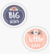 Big/Little Sister  Sticker