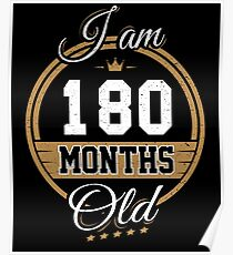 Funny Vintage 15th Birthday I'm 180 Months Old Gift Poster