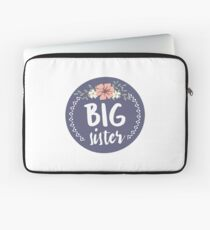 Big Sister Laptop Sleeve