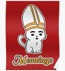 Meowiage Cat Parody Priest Poster