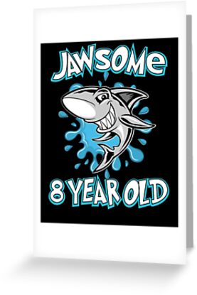 Awesome Shark Jawsome 8th Birthday Funny T Shirt 8 Yr Old
