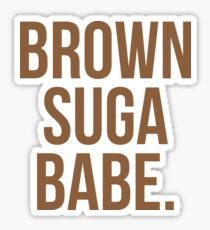 Brown Suga Babe | Afroamerikaner | Schwarze Leben Sticker