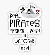 Real Pirates are born in OCTOBER Rbclk Sticker