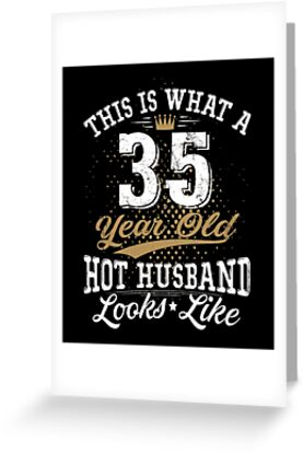Funny Husband Meaning 35th Birthday 35 Years Old