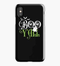 Boo Y'all- Funny Halloween Costume Scary Ghost  iPhone Case/Skin