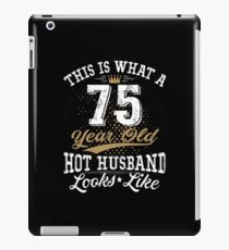 Funny Hot Husband Meaning 75th Birthday Retro iPad Case/Skin