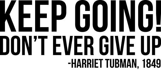Weitermachen - Harriet Tubman   Afroamerikaner   Schwarze Leben von UrbanApparel