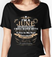 I'M JUNE WOMAN I WAS BORN WITH MY HEART SHIRTS Women's Relaxed Fit T-Shirt