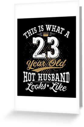 Funny Husband Meaning 23rd Birthday 23 Years Old By SpecialtyGifts