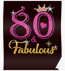 80 Fabulous Queen 80th Birthday Gifts  Poster