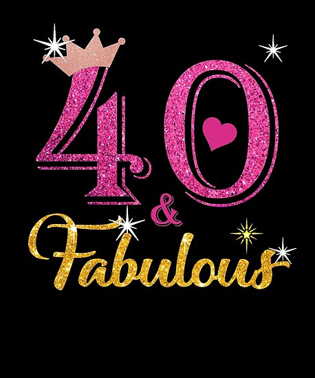 """""""40 Fabulous Queen 40th Birthday Gifts"""" Posters By Kimcf"""