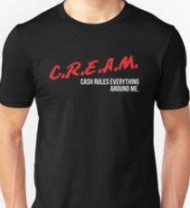 C.R.E.A.M. Cash Rules Everything Around Me T-Shirt