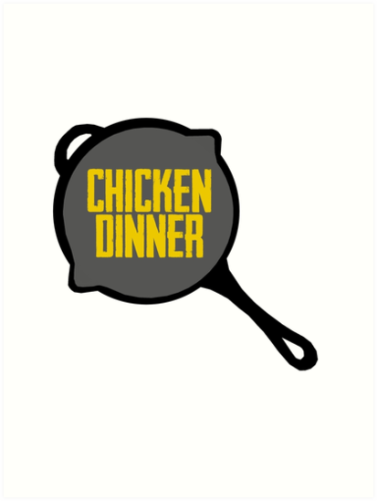 Pubg Pan Chicken Dinner Art Prints By Humorouschap Redbubble