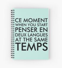 Thinking in French and English Spiral Notebook