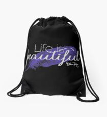 Life is beautiful - Lana Parrilla quote (Light text) Drawstring Bag