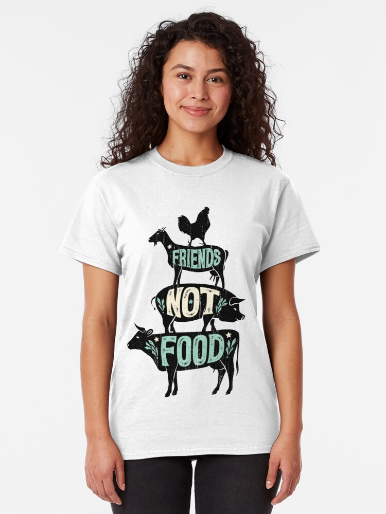 Alternate view of Friends Not Food - Vegan Vegetarian Animal Lovers T-Shirt - Vintage Distressed Classic T-Shirt