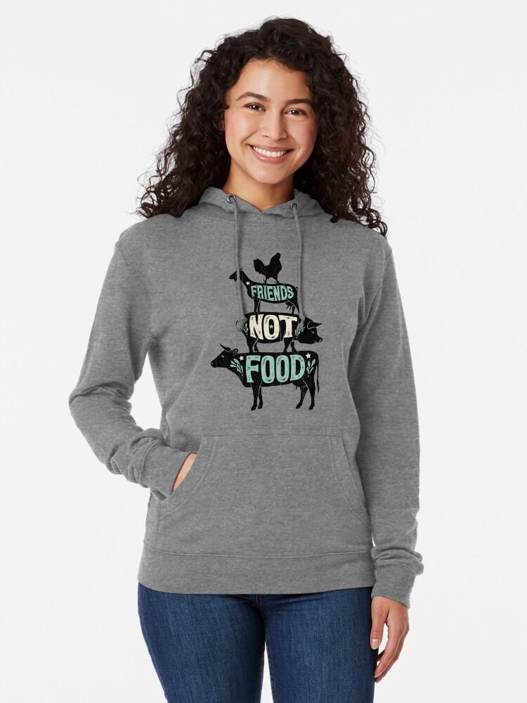Alternate view of Friends Not Food - Vegan Vegetarian Animal Lovers T-Shirt - Vintage Distressed Lightweight Hoodie