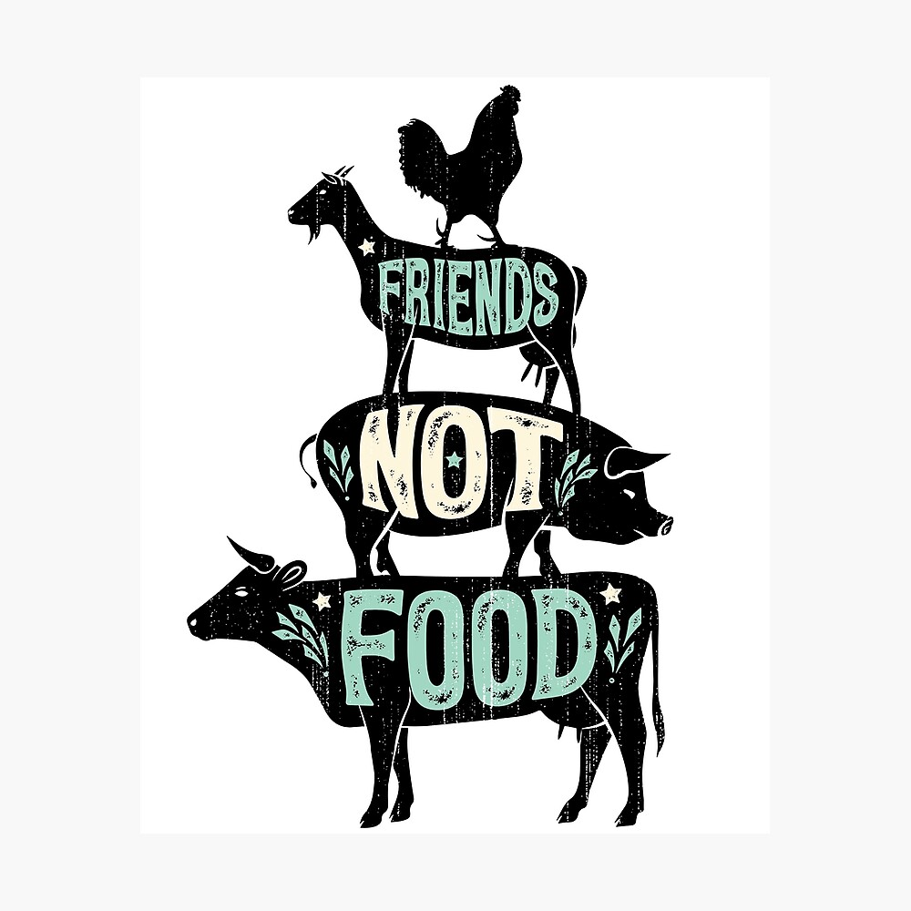 Friends Not Food - Vegan Vegetarian Animal Lovers T-Shirt - Vintage Distressed Photographic Print