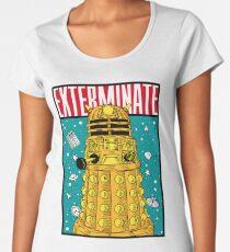 EXTERMINATE Women's Premium T-Shirt