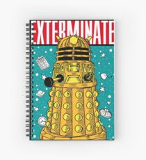 EXTERMINATE Spiral Notebook