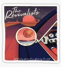 the revivalists Still Feeling Good From Yesterday Tour 2017 Sticker