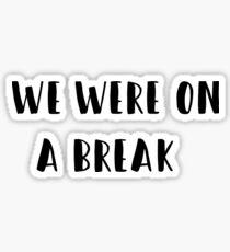 Friends - TV Show quote Sticker