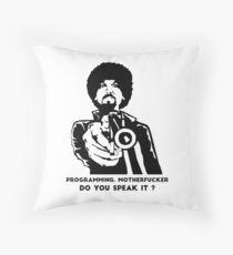 Programming, Motherfucker Throw Pillow